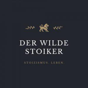 Der Stoizismus Podcast DER WILDE STOIKER